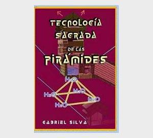 Libro Tecnología Sagrada de las Pirámides